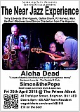The Near Jazz Experience, Aloha Dead, Simon&thePope