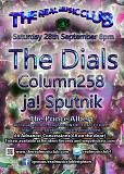 The Real Music Club Presents The Dials + Column 258 + ja! Sputnik