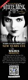 White Mink: NYE at The Walrus