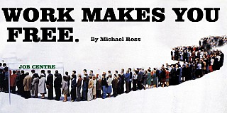 Work Makes You Free by Michael Ross