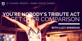 You're Nobody's Tribute Act: Get over comparison with Lucy Sheridan