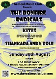 The Real Music Club presents The Bonfire Radicals, The Kites and Shankara Andy Bole