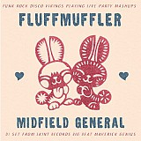Fluffmuffler and Midfield General