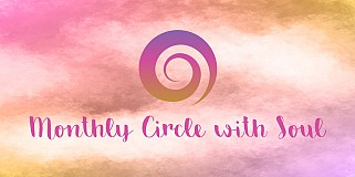 Monthly Circle with Soul