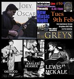 InBrighton Live Presents: #59 @The Greys: 9th Feb 2016: Joey Oscar, Orinoco, Harlee Deamer & Lewis Mckale - Free Entry/Donations 8pm