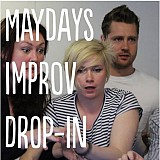 Improvised Comedy Drop In with The Maydays