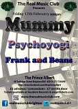 Real Music Club presents 	MUMMY + Psychoyogi + Frank & Beans