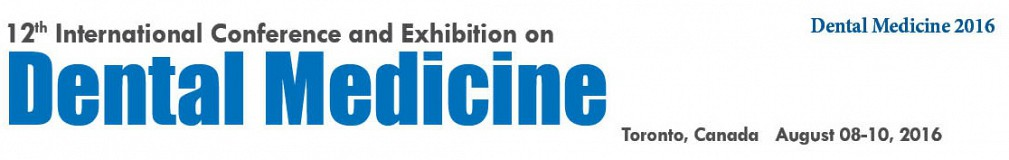 12th International Conference and Exhibition on Dental Medicine