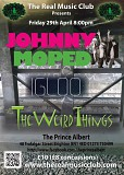 The Real Music Club presents Johnny Moped + Igloo + The Weird Things