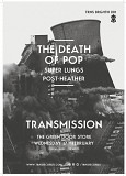 Transmission Brighton 001 // The Death of Pop