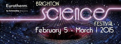 Brighton Science Festival 2015