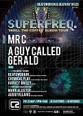Superfreq: Smell the coffee album tour with Mr C & A Guy Called Gerald