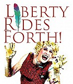 LIBERTY RIDES FORTH!