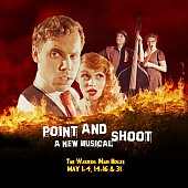 POINT & SHOOT: a new musical