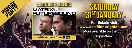 Pay Day Party Coalition Presents Matrix and Futurebound