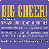 Brighton Comedy Festival presents BIG CHEER for Amaze!