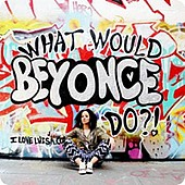 Luisa Omielan: What Would Beyonce Do?!