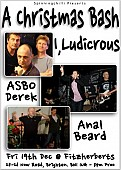 Christmas bash with I Ludicrous, ASBO Derek & Anal Beard