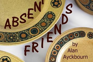 Absent Friends by Alan Ayckbourn