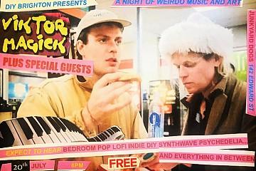 DIY BRIGHTON presents Viktor Magick and special guests