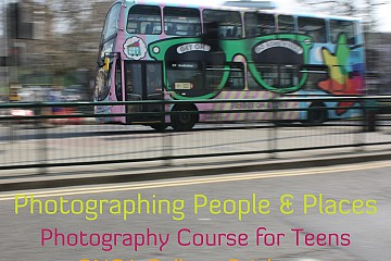 Teens Photography Course: Photographing People & Places
