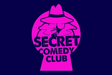 The Secret Comedy Club Saturdays